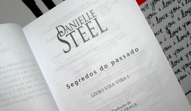 resenha segredos do passado danielle steel - resenha de livro - livro de romance - livros da danielle Steel